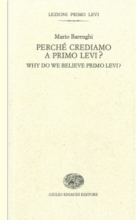 Why do we believe Primo Levi?