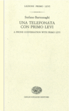 A phone conversation with Primo Levi